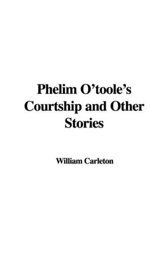 9781421956145: Phelim O'Toole's Courtship and Other Stories