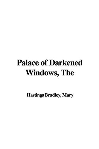 9781421956305: The Palace of Darkened Windows