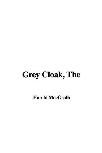 9781421956787: The Grey Cloak