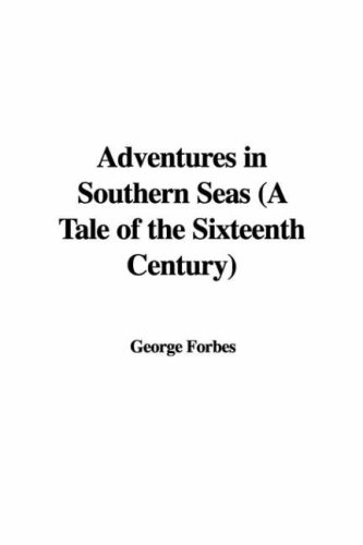 9781421962856: Adventures in Southern Seas (a Tale of the Sixteenth Century)