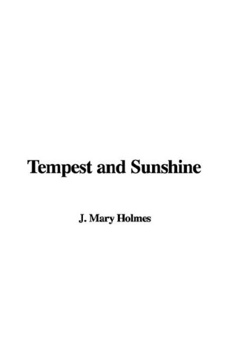 Tempest and Sunshine (1421968916) by Holmes, Mary J.