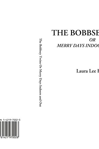 9781421970028: The Bobbsey Twins Or Merry Days Indoors and Out