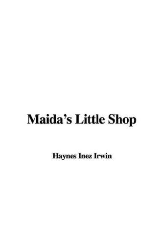 9781421970691: Maida's Little Shop