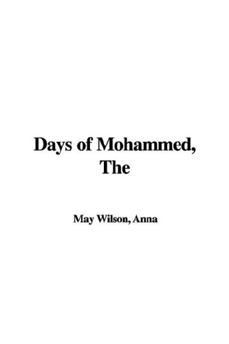 9781421971025: The Days of Mohammed