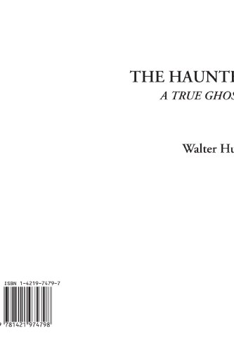 9781421974798: The Haunted House (A True Ghost Story)