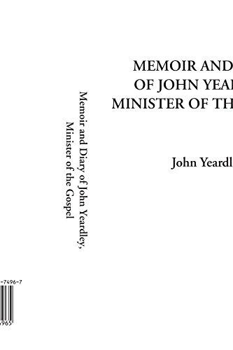 9781421974965: Memoir and Diary of John Yeardley, Minister of the Gospel