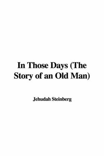 9781421975542: In Those Days (the Story of an Old Man)