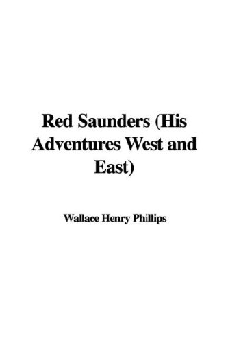 9781421984452: Red Saunders His Adventures West And East