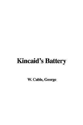 9781421985022: Kincaid's Battery