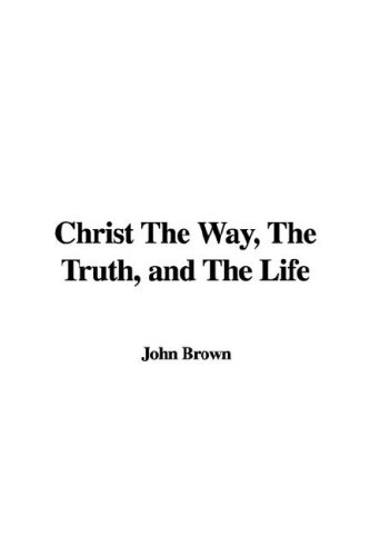 9781421986609: Christ the Way, the Truth, and the Life