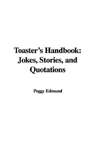 9781421992266: Toaster's Handbook: Jokes, Stories, and Quotations