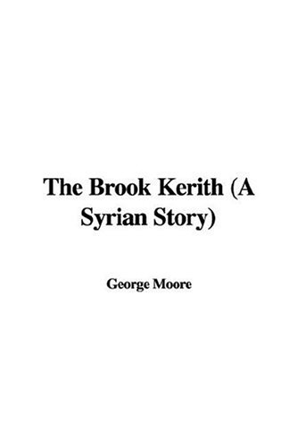 9781421999166: The Brook Kerith (a Syrian Story)