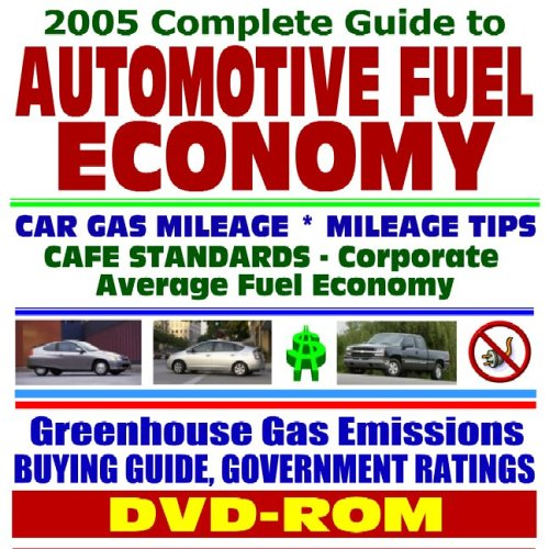 9781422000410: 2005 Complete Guide to Automotive and Motor Vehicle Fuel Economy, Cars, Pickup Trucks, Sport Utility Vehicles (SUVs), Vans, Gas Mileage Data and ... Hybrid Cars and Electric Vehicles (DVD-ROM)