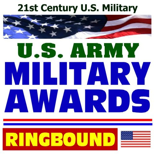 9781422005705: 21st Century U.S. Military: Military Awards--Medals, Ribbons, and Decorations