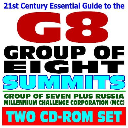2006 Guide to the Group of Eight (G8) Economic Summits, WTO, EU, Exports, Millennium Challenge ...