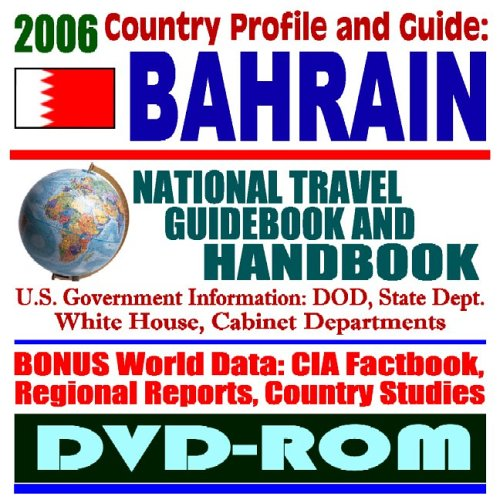 9781422012024: 2006 Country Profile and Guide to Bahrain: National Travel Guidebook and Handbook