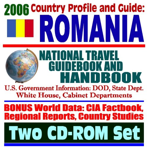 2006 Country Profile and Guide to Romania: U.S. Government