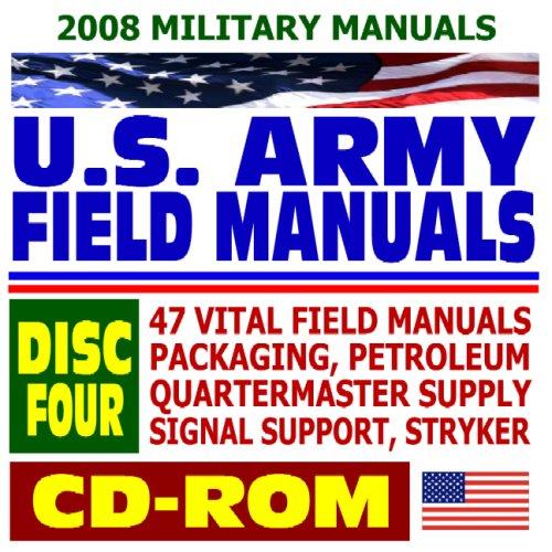 2008 Military Manuals: U.S. Army Field Manuals,: U.S. Army