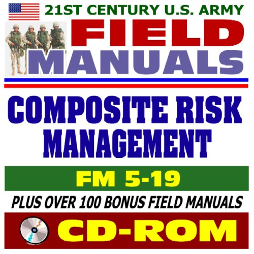 Field manual fm 5-19 composite risk management august 2006 by.