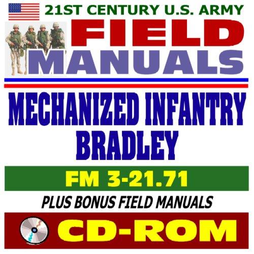9781422016619: 21st Century U.S. Army Field Manuals: Mechanized Infantry Platoon and Squad (Bradley), FM 3-21.71 (CD-ROM)