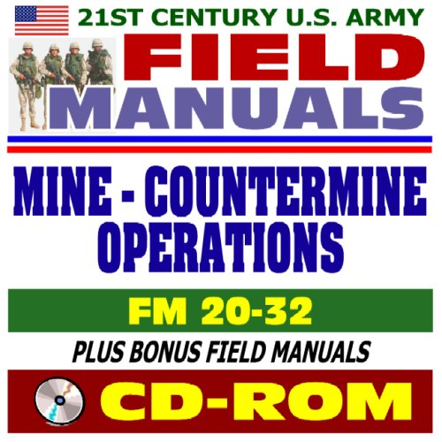 21st Century U.S. Army Field Manuals: Mine: U.S. Army