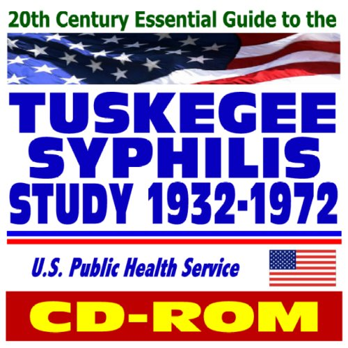 9781422017739: 20th Century Essential Guide to the Tuskegee Syphilis Study (1932-1972), U.S. Public Health Service (CD-ROM)