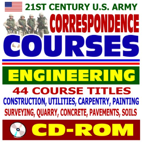 9781422018033: 21st Century U.S. Army Correspondence Courses - Engineering, Construction, Utilities, Carpentry, Painting, Surveying, Concrete, Pavements, Soils (CD-ROM)
