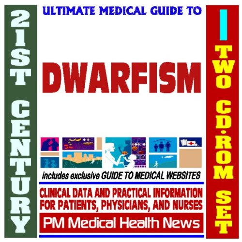 9781422021187: 21st Century Ultimate Medical Guide to Dwarfism - Authoritative Clinical Information for Physicians and Patients (Two CD-ROM Set)