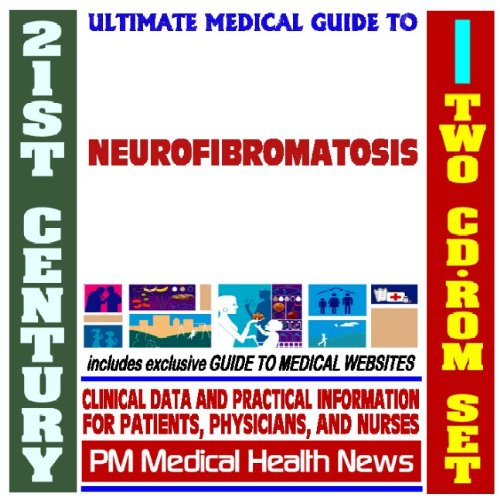 9781422022450: 21st Century Ultimate Medical Guide to Neurofibromatosis - Authoritative Clinical Information for Physicians and Patients (Two CD-ROM Set)
