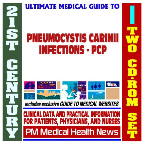 9781422022726: 21st Century Ultimate Medical Guide to Pneumocystis Carinii Pneumonia (PCP) - Authoritative Clinical Information for Physicians and Patients (Two CD-ROM Set)