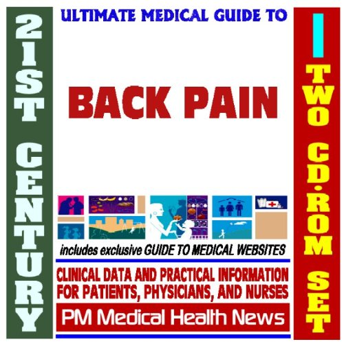 21st Century Ultimate Medical Guide to Back Pain - Authoritative Clinical Information for ...