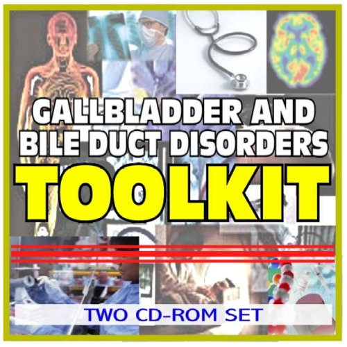9781422041451: Gallbladder and Bile Duct Disorders Toolkit - Comprehensive Medical Encyclopedia with Treatment Options, Clinical Data, and Practical Information (Two CD-ROM Set)