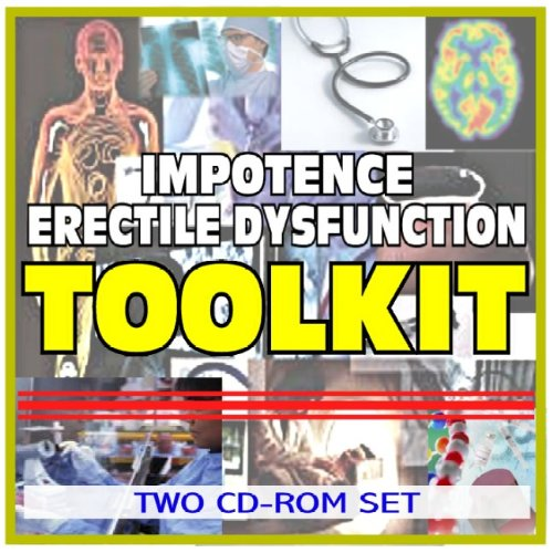9781422041925: Impotence and Erectile Dysfunction (Viagra, Cialis, Levitra) Toolkit - Comprehensive Medical Encyclopedia with Treatment Options, Clinical Data, and Practical Information (Two CD-ROM Set)