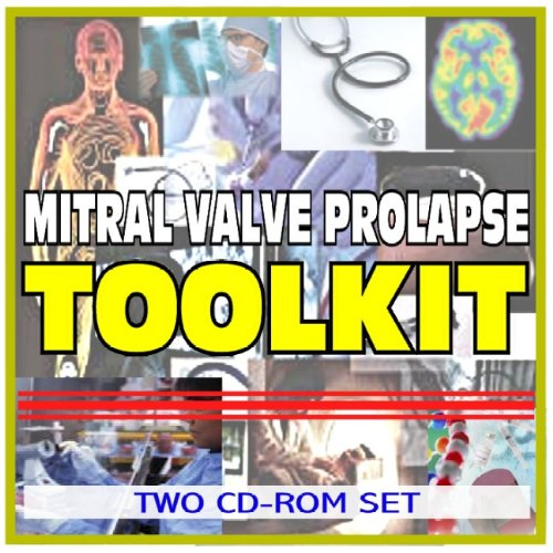 9781422042298: Mitral Valve Prolapse Toolkit - Comprehensive Medical Encyclopedia with Treatment Options, Clinical Data, and Practical Information (Two CD-ROM Set)