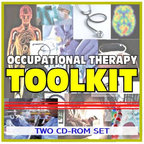 9781422043943: Occupational Therapy and Rehabilitation Toolkit - Comprehensive Medical Encyclopedia with Treatment Options, Clinical Data, and Practical Information (Two CD-ROM Set)
