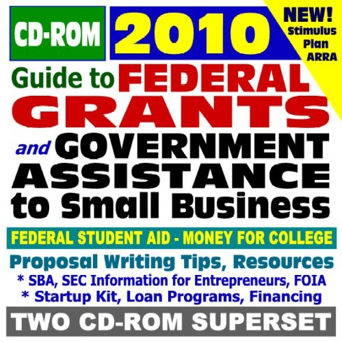 9781422050156: 2010 Guide to Federal Grants and Government Assistance to Organizations, Small Business, and Individuals - Grants, Loans, Aid, Applications, ARRA Stimulus Act (Two CD-ROM Set)