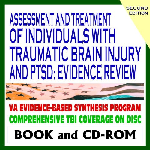 9781422050545: Assessment and Treatment of Individuals with Traumatic Brain Injury (TBI) and PTSD, Evidence Review - Coverage of Veterans Issues, Concussion, Research - Second Edition (Book and CD-ROM)