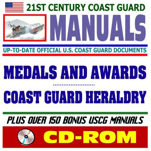 21st Century U.S. Coast Guard (USCG) Manuals: Medals and Awards Manual, Coast Guard Heraldry (...