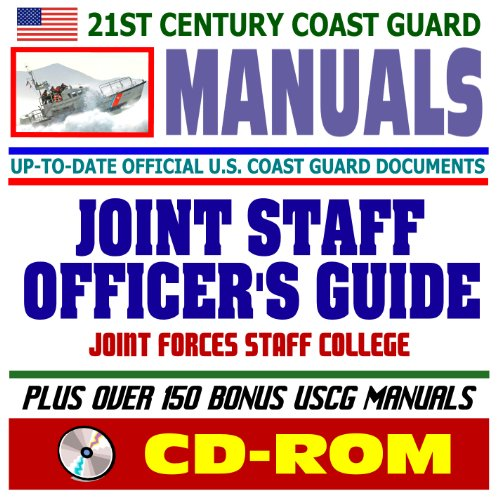 21st Century U.S. Coast Guard (USCG) Manuals: U.S. Coast Guard