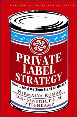 9781422101674: Private Label Strategy: How to Meet the Store Brand Challenge