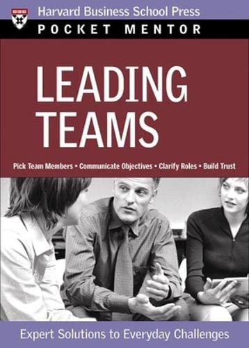 9781422101841: Leading Teams: Expert Solutions to Everyday Challenges (Pocket Mentor)