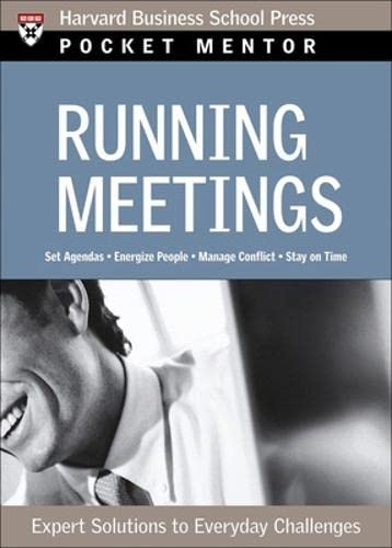 9781422101858: Running Meetings: Expert Solutions to Everyday Challenges (Pocket Mentor)