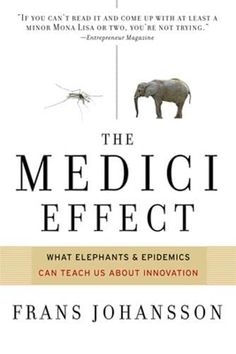 9781422102824: Medici Effect: What You Can Learn from Elephants and Epidemics
