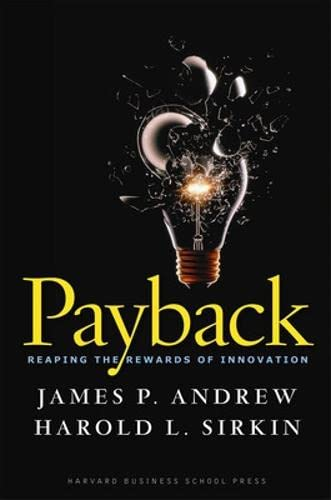 9781422103135: Payback: Reaping the Rewards of Innovation