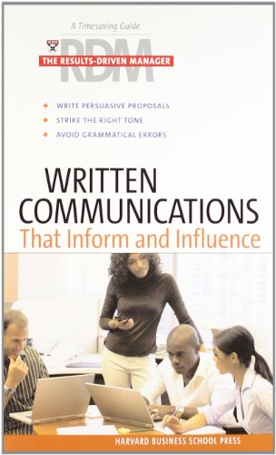 9781422103227: Written Communications That Inform and Influence (Results-Driven Manager, The)