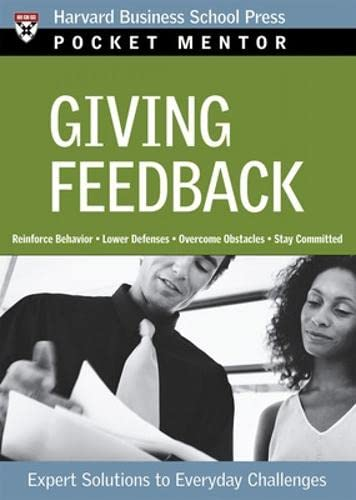 9781422103487: Giving Feedback: Expert Solutions to Everyday Challenges (Pocket Mentor)