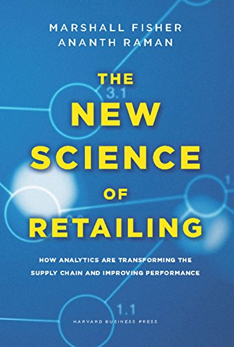 9781422110577: The New Science of Retailing: How Analytics are Transforming the Supply Chain and Improving Performance