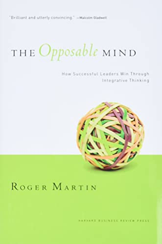 9781422118924: The Opposable Mind: How Successful Leaders Win Through Integrative Thinking