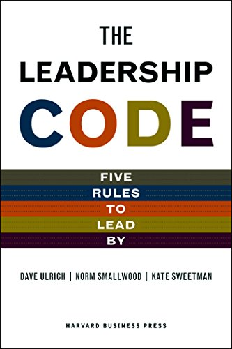 9781422119013: Leadership Code: Five Rules to Lead By