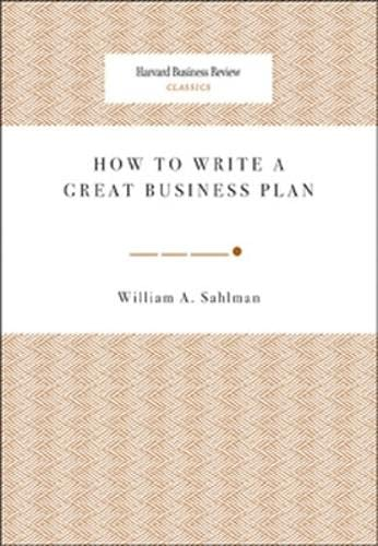 9781422121429: How to Write a Great Business Plan (Harvard Business Review Classics)
